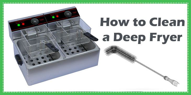 how to clean deep fryer